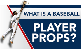 WHAT IS BASEBALL PLAYER PROPS?