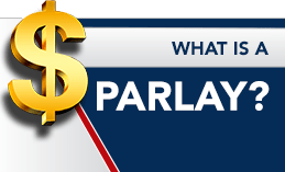 WHAT IS A PARLAY?