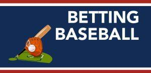 Betting Baseball at Your Favorite Online Sportsbook