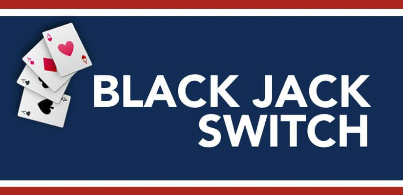 Black Jack Switch