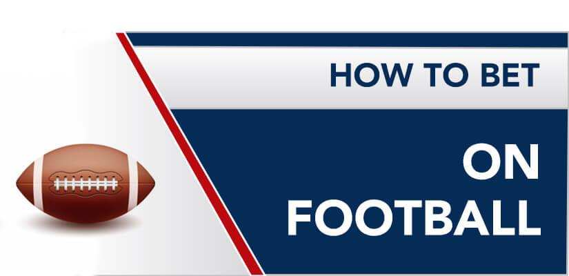 How to bet on Football