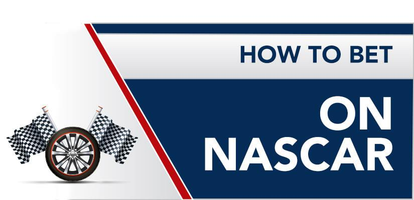 How to bet on NASCAR