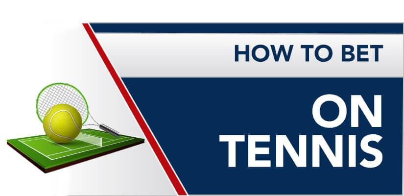 How to bet on Tennis