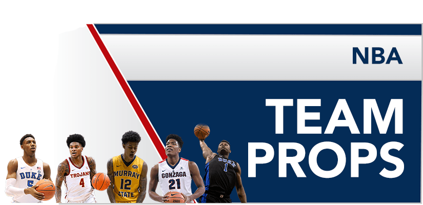 NBA Team Props | Why and How to Bet Them