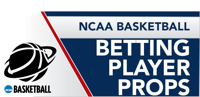 NCAA Basketball | Betting Player Props