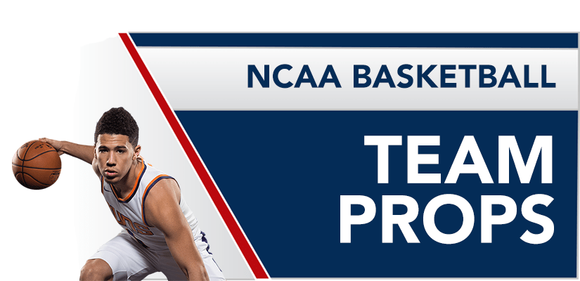 NCAA Basketball | Betting Team Props