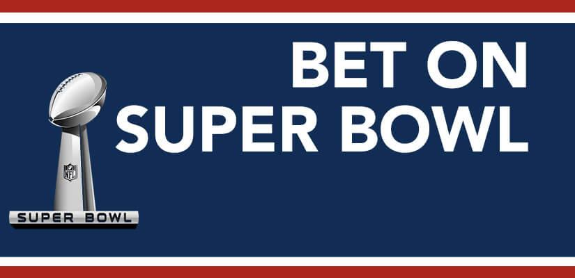 Bet On The Super Bowl