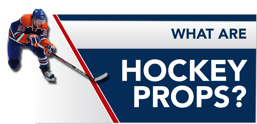 What are Hockey props?