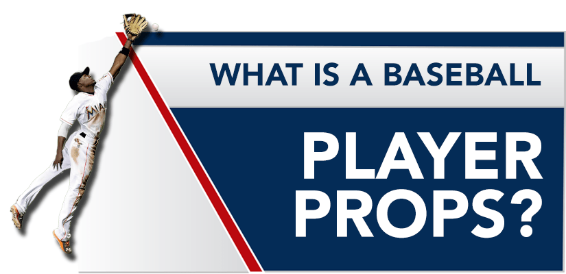 What is a Baseball Player Props?