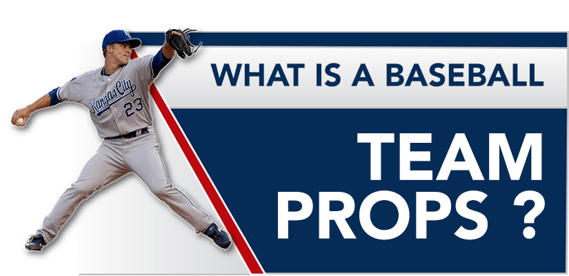 What is a Baseball Team Props?