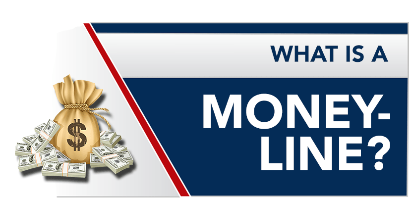 What is a Moneyline? Betting the Moneyline