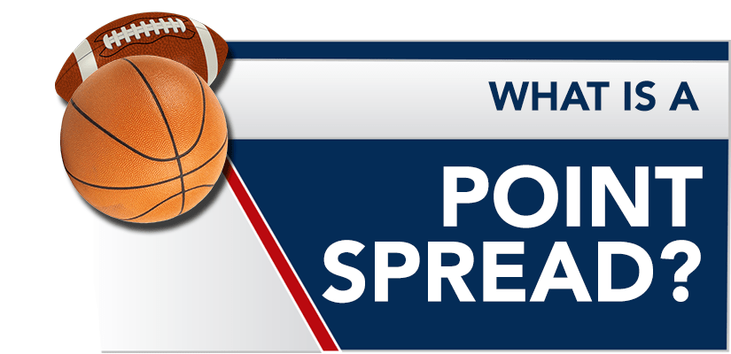 What is a Point Spread? Points Spread Betting