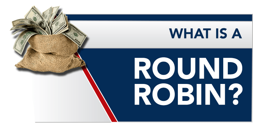 What is a Round Robin? Round Robin Betting