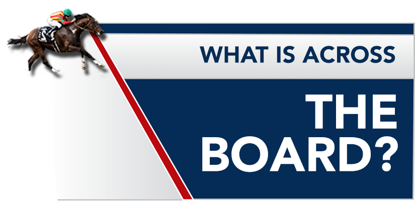 What is Across The Board Betting? Across The Board Betting