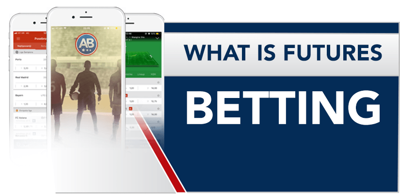 What is Futures Betting