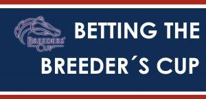 Tips For Betting The Breeders' Cup