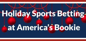 Holiday Sports Betting at America's Bookie