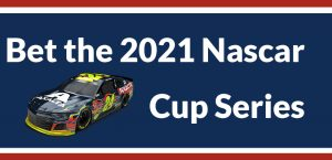 Bet the 2021 NASCAR Cup Series Season at America's Bookie